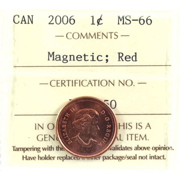 1-cent 2006 Magnetic ICCS Certified MS-66 RED *Scarce Variety in a premium High Grade!