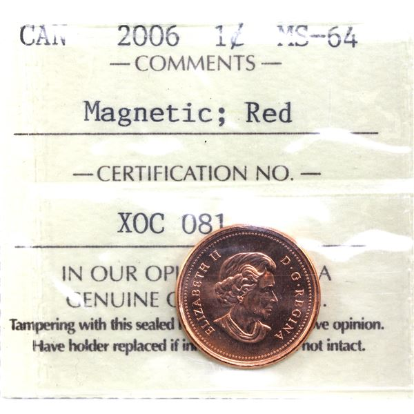 1-cent 2006 Magnetic ICCS Certified MS-64 Red *Scarce Variety*