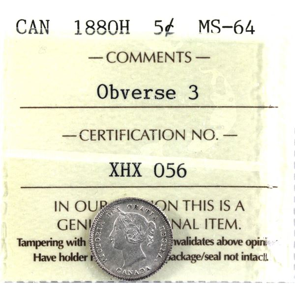 5-cent 1880H Obverse 3 ICCS Certified MS-64. Sharp details with eye appeal you would expect in highe