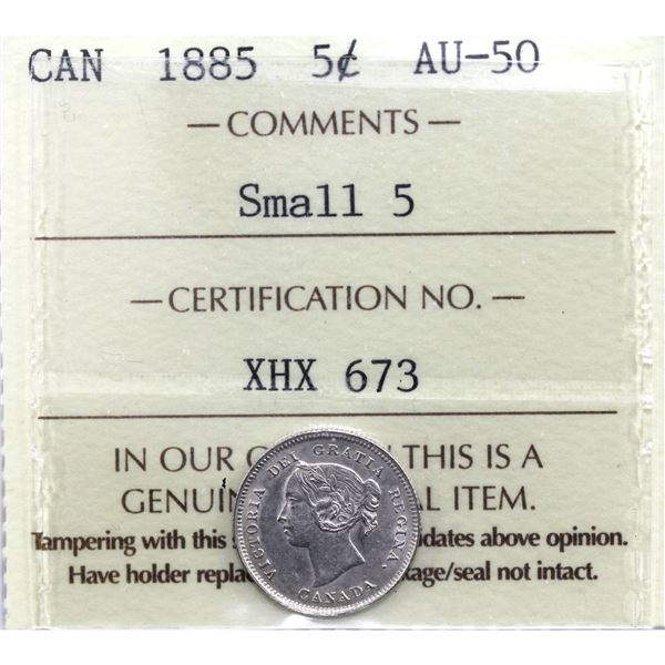 5-cent 1885 Small 5 ICCS Certified AU-50. Strong details for grade point. Worth a premium bid!