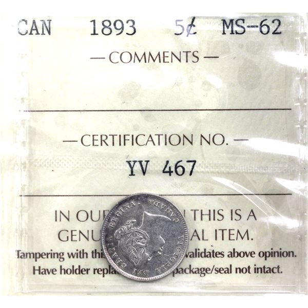 5-cent 1893 ICCS Certified MS-62. Strong strike details.
