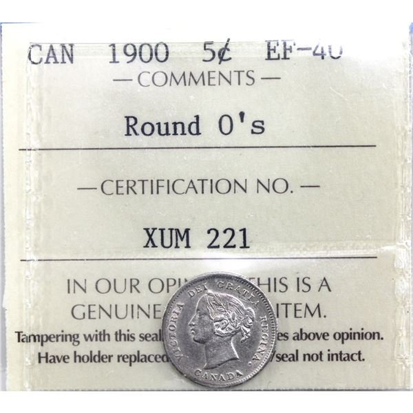 5-cent 1900 Round 0's ICCS Certified EF-40. Strong details for the grade.