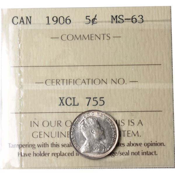 5-cent 1906 ICCS Certified MS-63. A bright coin with attractive luster.