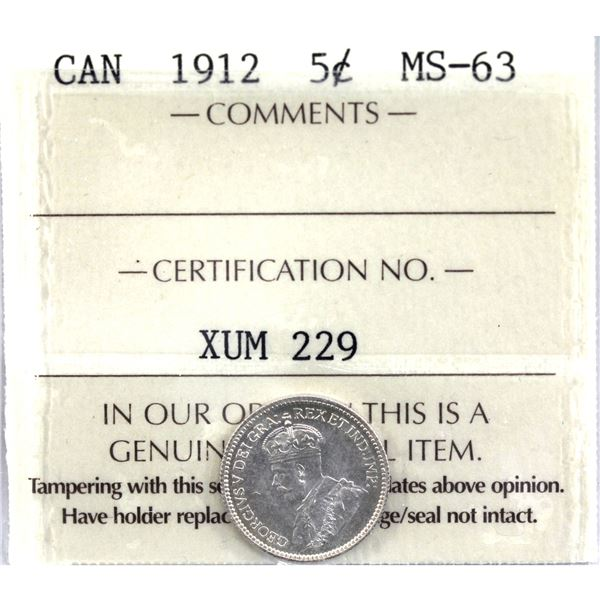 5-cent 1912 ICCS Certified MS-63. A well struck coin with features and eye appeal expected in higher