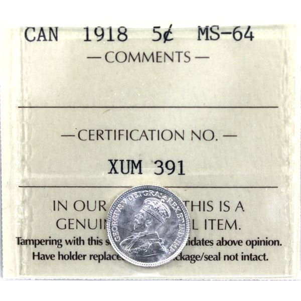 5-cent 1918 ICCS Certified MS-64. A full frosted white coin with superb eye appeal worth a premium b