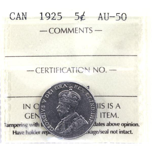 5-cent 1925 ICCS Certified AU-50. *KEY DATE*