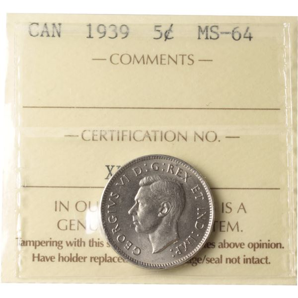 5-cent 1939 ICCS Certified MS-64.