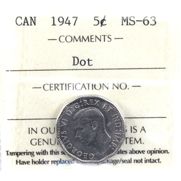 5-cent 1947 Dot ICCS Certified MS-63. *Scarce Variety*