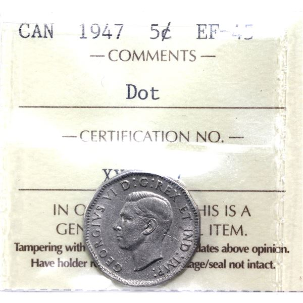 5-cent 1947 Dot ICCS Certified EF-45.