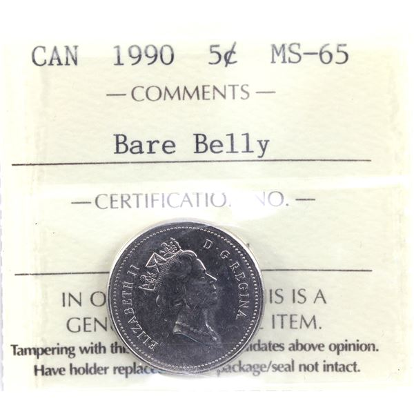 5-cent 1990 Bare Belly ICCS Certified MS-65. Rare in this high grade!