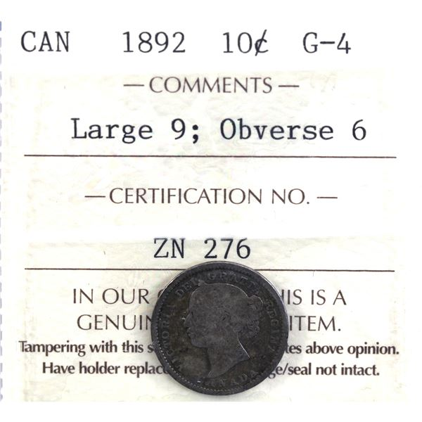 10-cent 1892 Obverse 6, Large 9 ICCS Certified G-4. Rare obverse type.