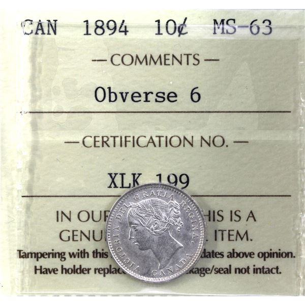 10-cent 1894 Obverse 6 ICCS Certified MS-63. Soft satin finish with exceptional eye appeal. Rare in
