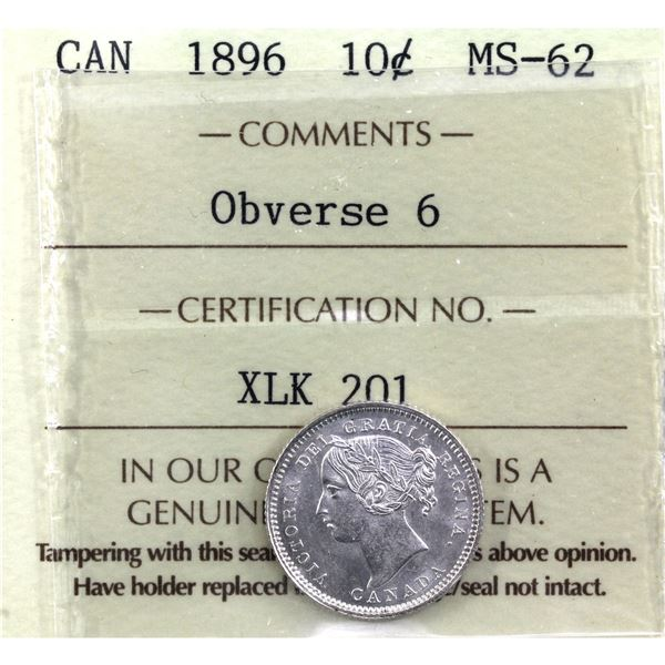 10-cent 1896 Obverse 6 ICCS Certified MS-62. A full white coin with nice strike details.
