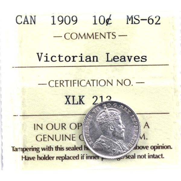 10-cent 1909 Victoria Leaves ICCS Certified MS-62. Near full white coin great strike details.