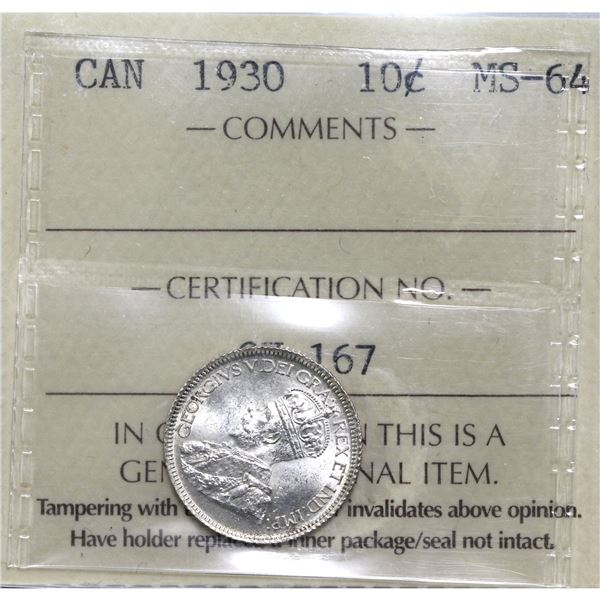 10-cent 1930 ICCS Certified MS-64. Blast white frosted coin.