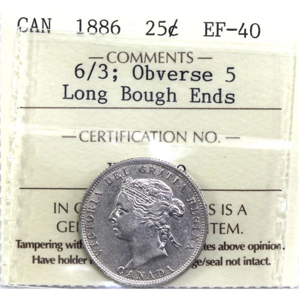 25-cent 1886 Obverse 5;  6/3; Long Bough Ends ICCS Certified EF-40!