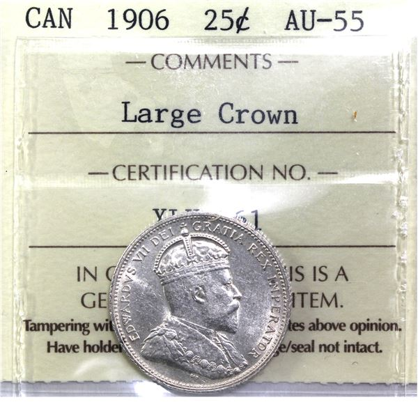 25-cent 1906 Large Crown ICCS Certified AU-55. A nice solid Edward VII coin.