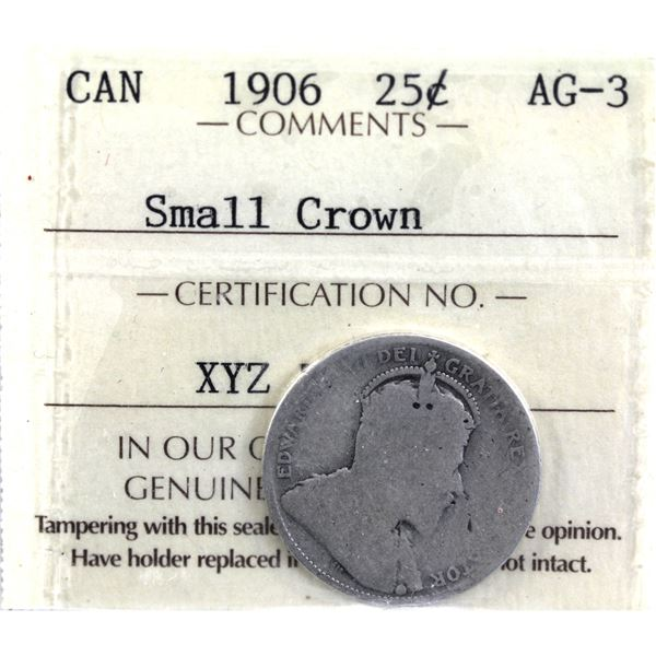 25-cent 1906 Small Crown ICCS Certified AG-3. Full strong date and decent details for grade point.