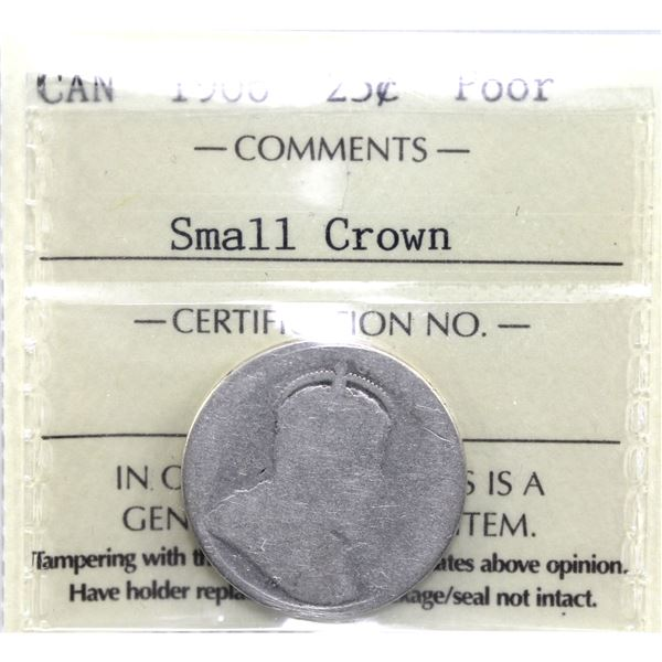 25-cent 1906 Small Crown ICCS Certified Poor. Scarce variety!