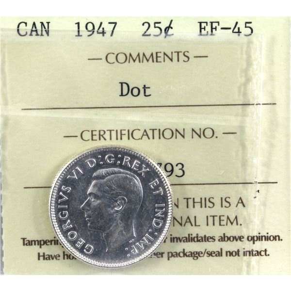 25-cent 1947 Dot ICCS Certified EF-45.