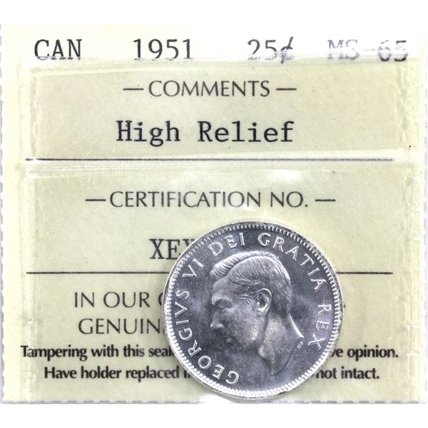 25-cent 1951 High Relief ICCS Certified MS-65. Blast white with caramel lustre.