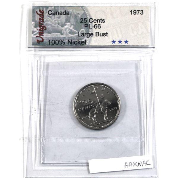 25-cent 1973 Large Bust Unigrade Certified PL-66.