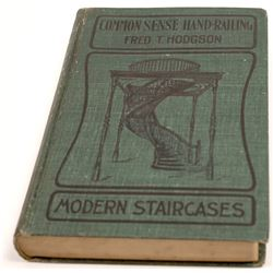Common Sense Handrails and Modern Staircases by Fed Hodgson Book  [129664]