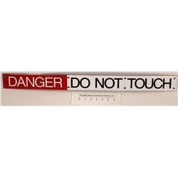 DANGER - DO NOT TOUCH sign  [126909]