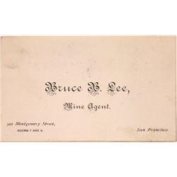 Bruce B. Lee, Mine Agent Business Card (Nevada City?)  [128843]