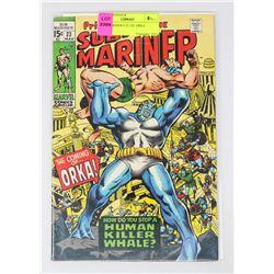 SUB MARINER # 23 1ST ORKA