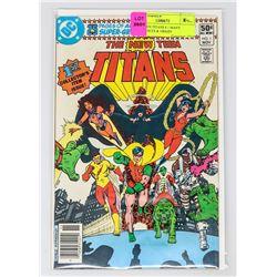 NEW TEEN TITANS # 1 MANY APPERANCES & ORIGIN