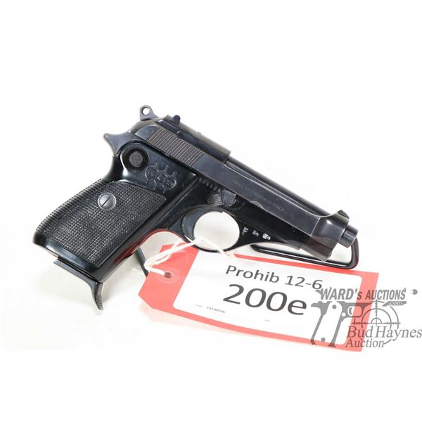 Prohib 12-6 handgun Beretta model 70, 7.65 cal ten shot semi automatic, w/ bbl length 89mm [Blued fi