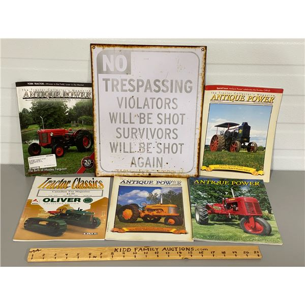 NO TRESPASSING SIGN & 4 ANTIQUE TRACTOR MAGAZINES