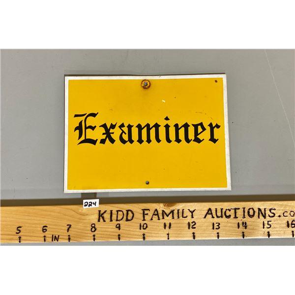 "EXAMINER SSP SIGN - 5"" X 6"""