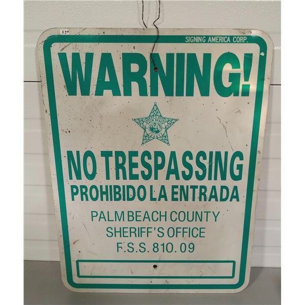 "PALM BEACH FLORIDA SHERIFFS OFFICE NO TRESPASSING SIGN - SST - 18"" X 24"""