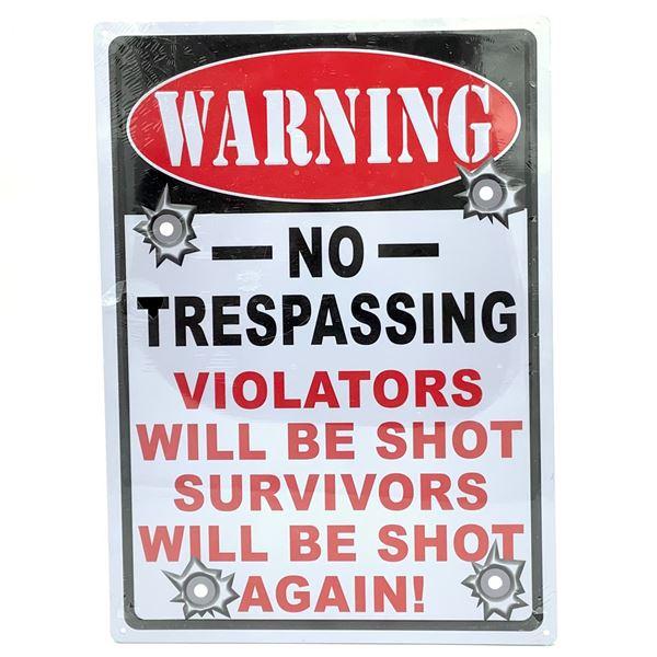 "Tin Sign ""No Trespassing"", 17"" X 12"", New"