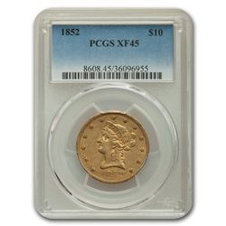 1852 $10 Liberty Gold Eagle XF-45 PCGS