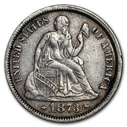 1873 Liberty Seated Dime w/Arrows XF