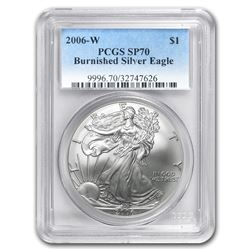 2006-W Burnished Silver American Eagle SP/MS-70 PCGS