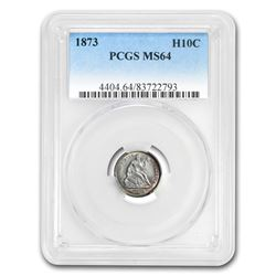 1873 Liberty Seated Half Dime MS-64 PCGS