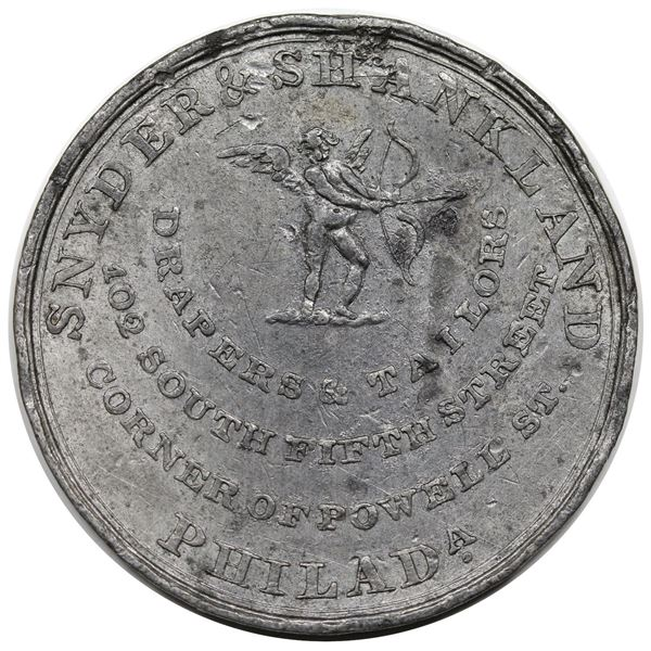 (1840-43) Hard Times Token, Philadelphia, PA: Snyder & Shankland, White Metal, Plain Edge, Low-unlis