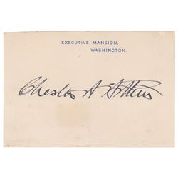 Chester A. Arthur Signed Executive Mansion Card
