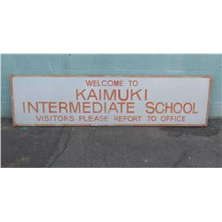 "Sign: Kaimuki Intermediate School 93""x24"""
