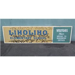 "Sign: Liholiho Elementary School 93""x24"" (Home of Warriors printed on back)"