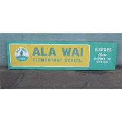 "Sign: Ala Wai Elementary School 93""x24"""