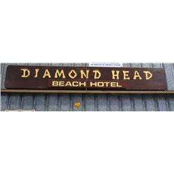 "Sign: Diamond Head Beach Hotel 106""x16"""