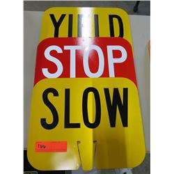 """Qty 3 Signs: Yield, Stop, Slow 12""""x10"""""""
