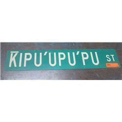 """Street Sign: Kipu'upu'pu St 30"""" Length"""