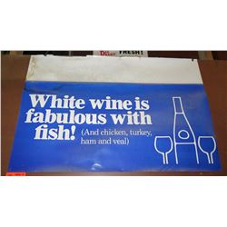 """Paper Sign: White Wine is Fabulous with Fish 42""""x19"""" (some damage on top left)"""