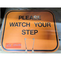 "Sign: Orange Please Watch Your Step 12.5""x10.5"""